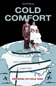 Cold Comfort: Growing Up Cold War cover