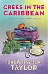 [cover of Crees in the Caribbean]