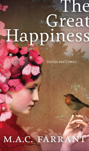 Cover image of The Great Happiness by M.A.C. Farrant