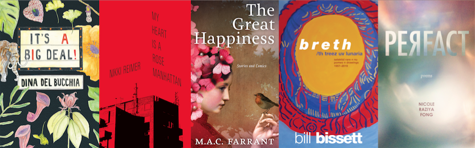 Cover images of It's a Big Deal!, My Heart Is a Rose Manhattan, The Great Happiness, breth, and Perfact