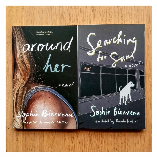 Photo of Around Her and of Searching for Sam by Sophie Bienvenu and translated by Rhonda Mullins.