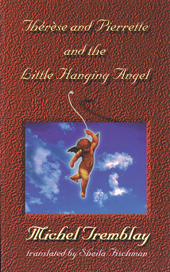Thérèse and Pierrette and the Little Hanging AngelFront Cover