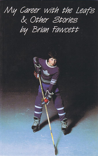 My Career with the Leafs & Other StoriesFront Cover