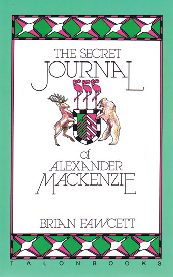 The Secret Journal of Alexander MackenzieFront Cover