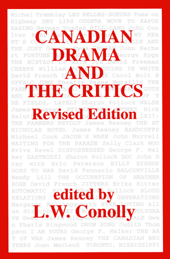 Canadian Drama and the CriticsFront Cover
