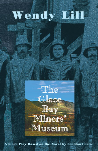 The Glace Bay Miners' MuseumFront Cover