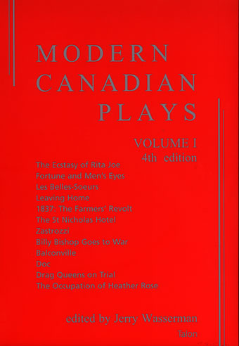 Modern Canadian Plays: (Volume 1, 4th Edition)Front Cover