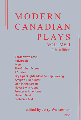 Modern Canadian Plays: (Volume 2, 4th Edition)Front Cover