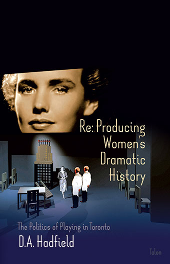 Re: Producing Women's Dramatic HistoryFront Cover