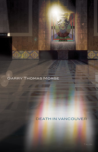 Death In Vancouver Books Talonbooks