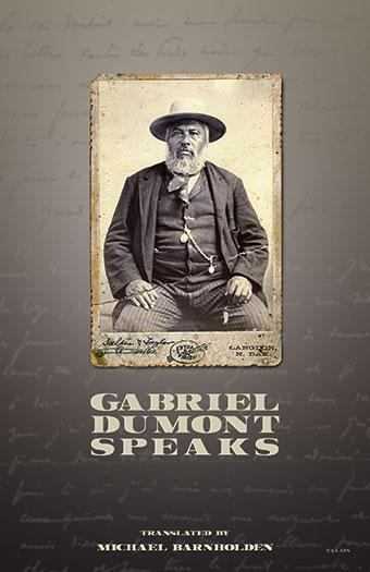 Gabriel Dumont SpeaksFront Cover