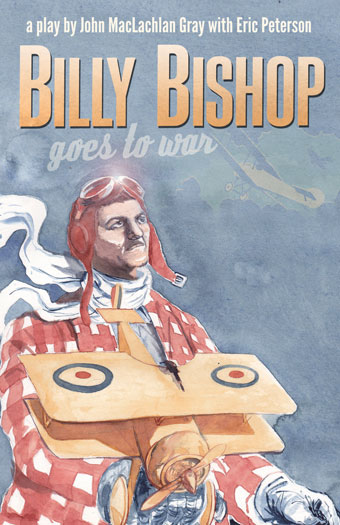 Billy Bishop Goes to War 2nd EditionFront Cover